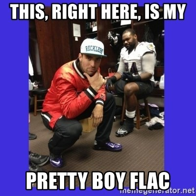 PAY FLACCO - this, right here, is my Pretty Boy flac