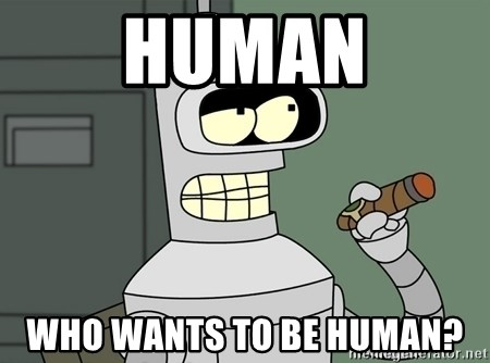 Bender - human who wants to be human?