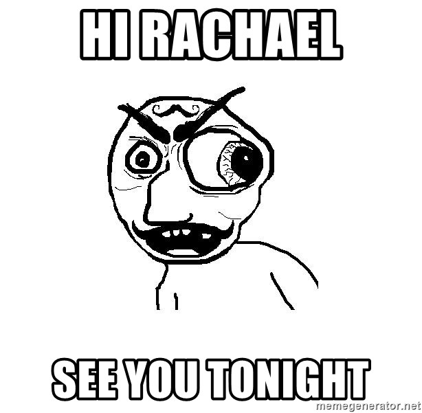 Cuddler - HI RACHAEL SEE YOU TONIGHT
