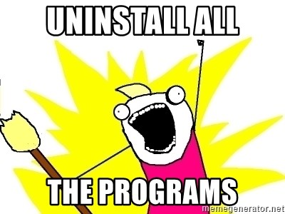 X ALL THE THINGS - uninstall all the programs
