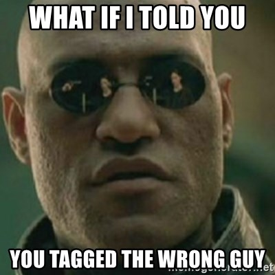 Nikko Morpheus - What if i told you you tagged the wrong guy