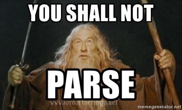 Gandalf - You shall not PARSE