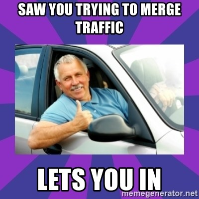 Perfect Driver - SAW YOU TRYING TO MERGE TRAFFIC LETS YOU IN