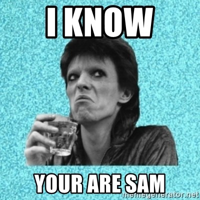 Disturbed Bowie - I KNOW  YOUR ARE SAM