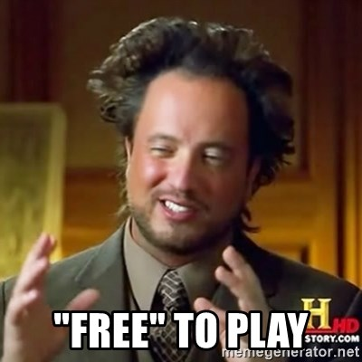 """ancient alien guy -  """"Free"""" to play"""