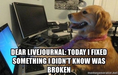 I have no idea what I'm doing - Dog with Tie -  Dear livejournal: today I fixed something i didn't know was broken