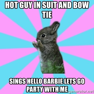 yAy FoR LifE BunNy - hot guy in suit and bow tie  sings hello barbie lets go party with me