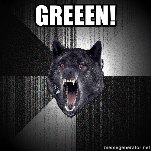 Insanity Wolf - GREEEN!