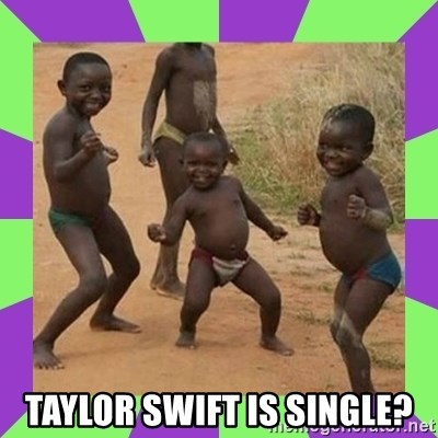 african kids dancing -  Taylor Swift IS SINGLE?