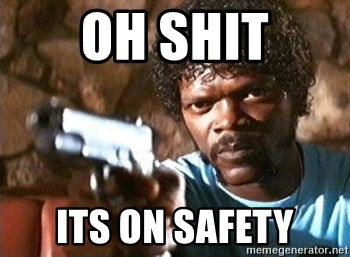 Pulp Fiction - oh shit its on safety