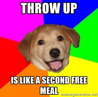 Advice Dog - THROW UP IS LIKE A SECOND FREE MEAL