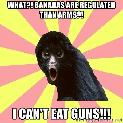 Musical Theatre Monkey - What?! Bananas are regulated than arms?! I can't eat guns!!!