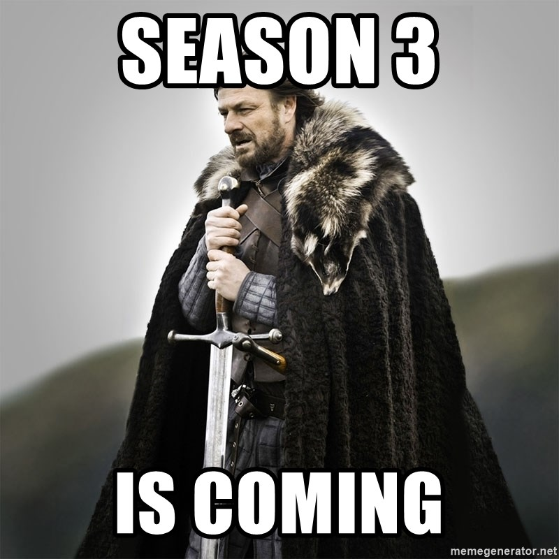 Game of Thrones - Season 3 is coming