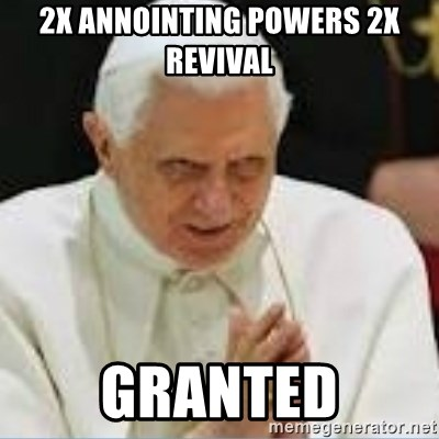 Pedo Pope - 2X ANNOINTING POWERS 2X REVIVAL GRANTED