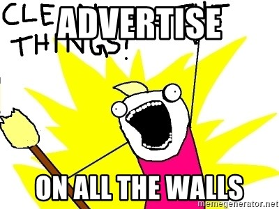 clean all the things - advertise on all the walls