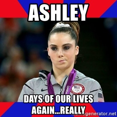 Mckayla Maroney Does Not Approve - Ashley Days of our lives again...really