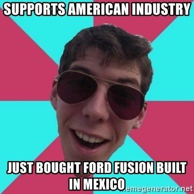 Hypocrite Gordon - supports american industry just bought ford fusion built in mexico