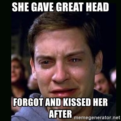 crying peter parker - she gave great head forgot and kissed her after