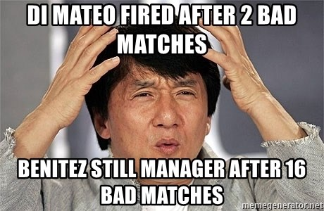Jackie Chan - Di mateo Fired after 2 bad matcheS Benitez still manager after 16 bad maTcheS