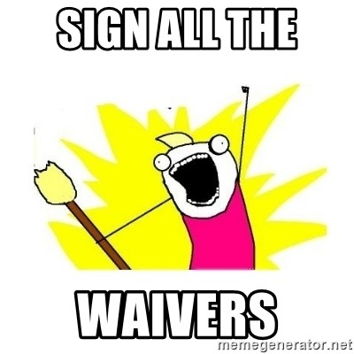 clean all the things blank template - Sign All the  Waivers
