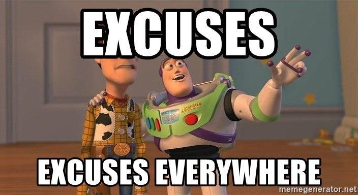 Toy Story Everywhere - excuses excuses everywhere