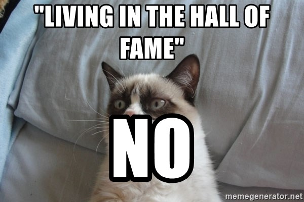 """Grumpy cat good - """"Living in the hall of fame"""" No"""