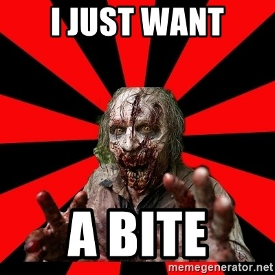 Zombie - i just want a bite