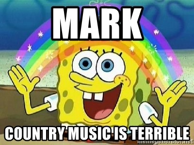 Imagination - MARK COUNTRY MUSIC IS TERRIBLE