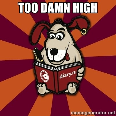 Typical-Diary-Dog - too damn high