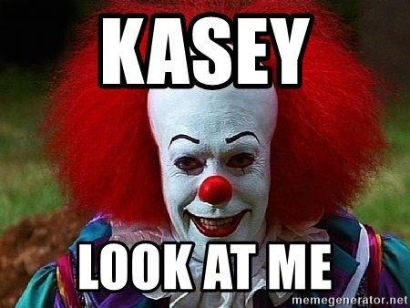 Pennywise the Clown - KASEY  LOOK AT ME