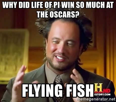 Ancient Aliens - WHY DID LIFE OF PI WIN SO MUCH AT THE OSCARS? FLYING FISH