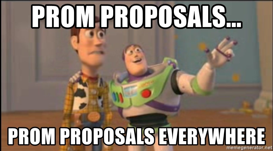 X, X Everywhere  - Prom propOsals... Prom proposals everywhere
