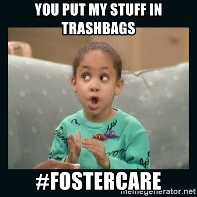 Raven Symone - You put my stuff in trashbags #fostercare