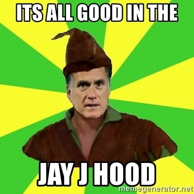 RomneyHood - iTS ALL GOOD IN THE  JAY J HOOD