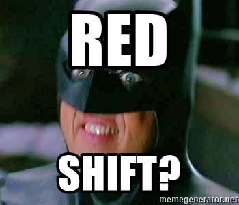 Goddamn Batman - red shift?
