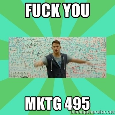 Fuck You Science! - Fuck you Mktg 495