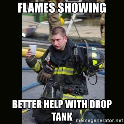 Furious Firefighter - Flames showing Better help with drop tank