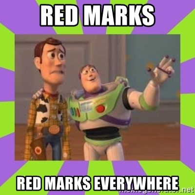 X, X Everywhere  - Red marks red marks everywhere