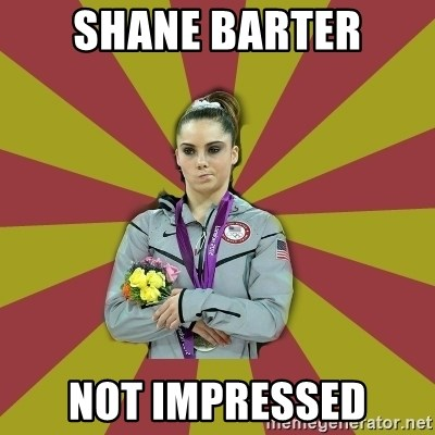 Not Impressed Makayla - Shane barter not impressed