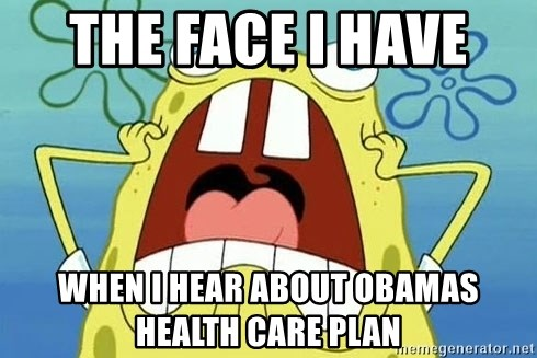 Enraged Spongebob - the face i have  when i hear about obamas health care plan