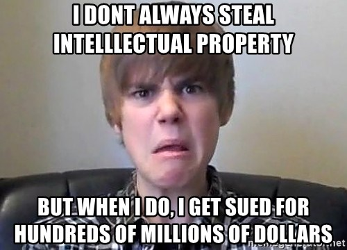 Justin Bieber 213 - i dont always steal intelllectual property but when i do, i get sued for hundreds of millions of dollars