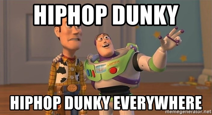 Toy Story Everywhere - hIPhop dunky  hiphop dunky everywhere