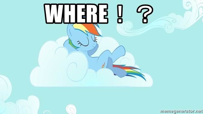 My Little Pony - Where!?
