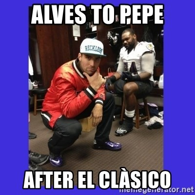 PAY FLACCO - ALVES TO PEPE AFTER EL CLÀSICO