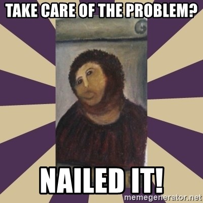 Retouched Ecce Homo - take care of the problem? nailed it!