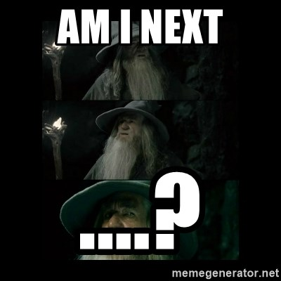 Confused Gandalf - am i next ....?