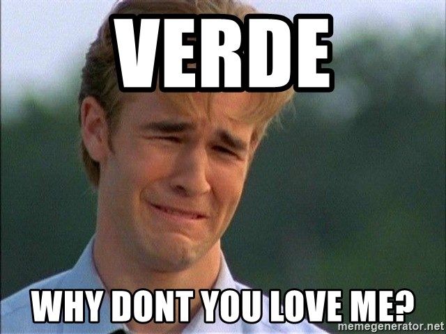 Dawson Crying - Verde Why Dont you love me?