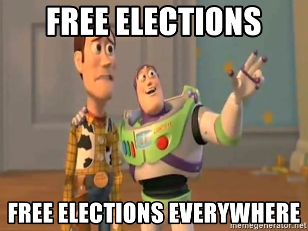 X, X Everywhere  - Free elections free elections everywhere