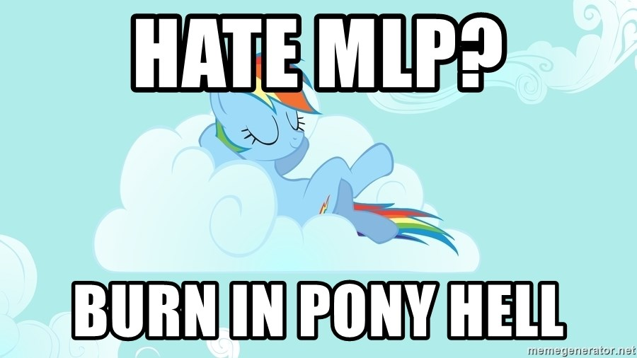 Rainbow Dash Cloud - hate mlp? burn in pony hell