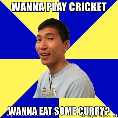Jerk Aldarik - WANNA PLAY CRICKET  WANNA EAT SOME CURRY?